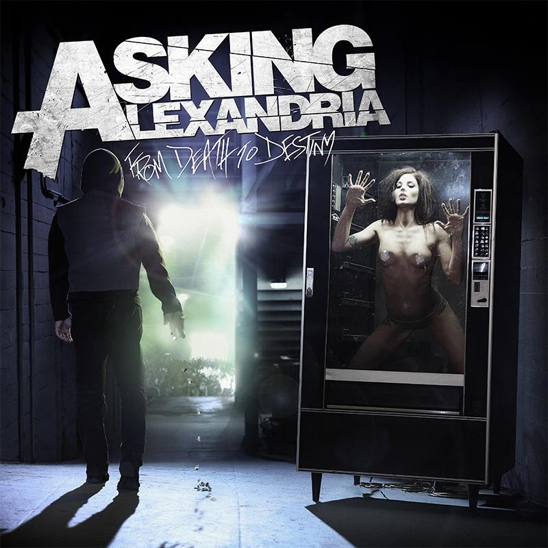 from-death-to-destiny-asking-alexandria