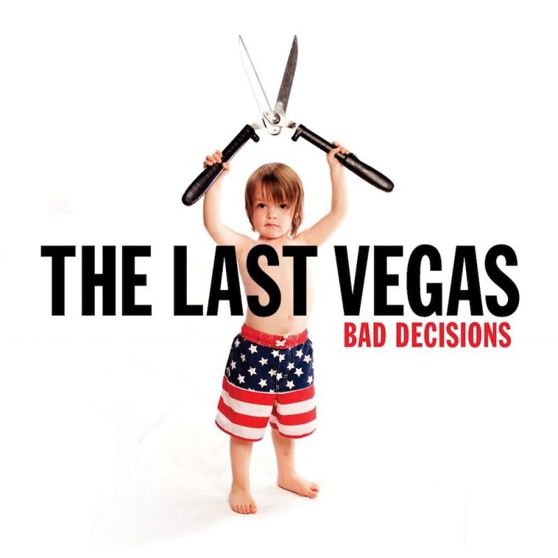 The-Last-Vegas-–-Bad-Decisions--800x800