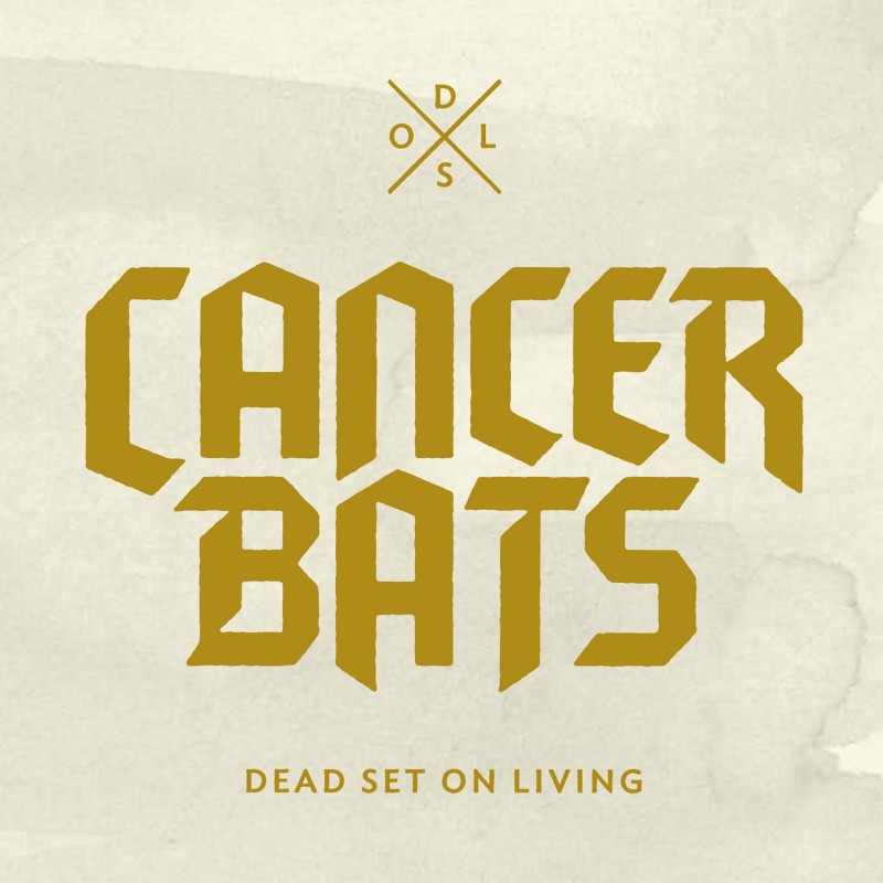Cancer-Bats-Dead-Set-On-Living