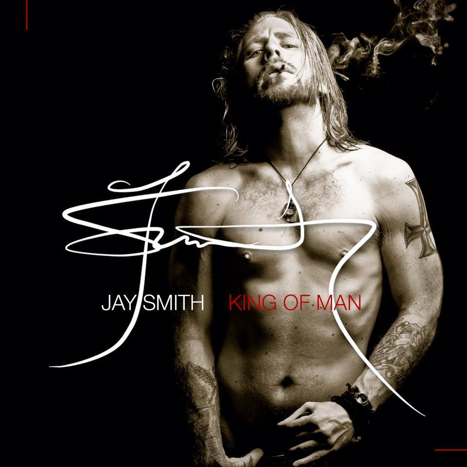 ALBUM: Jay Smith – King Of Man