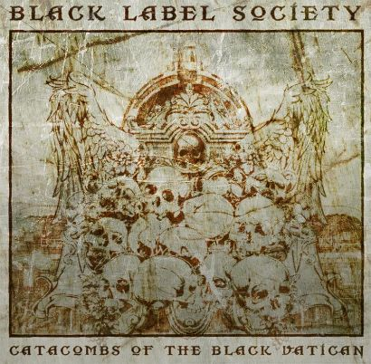 ALBUM: Black Label Society – Catacombs of the Black Vatican