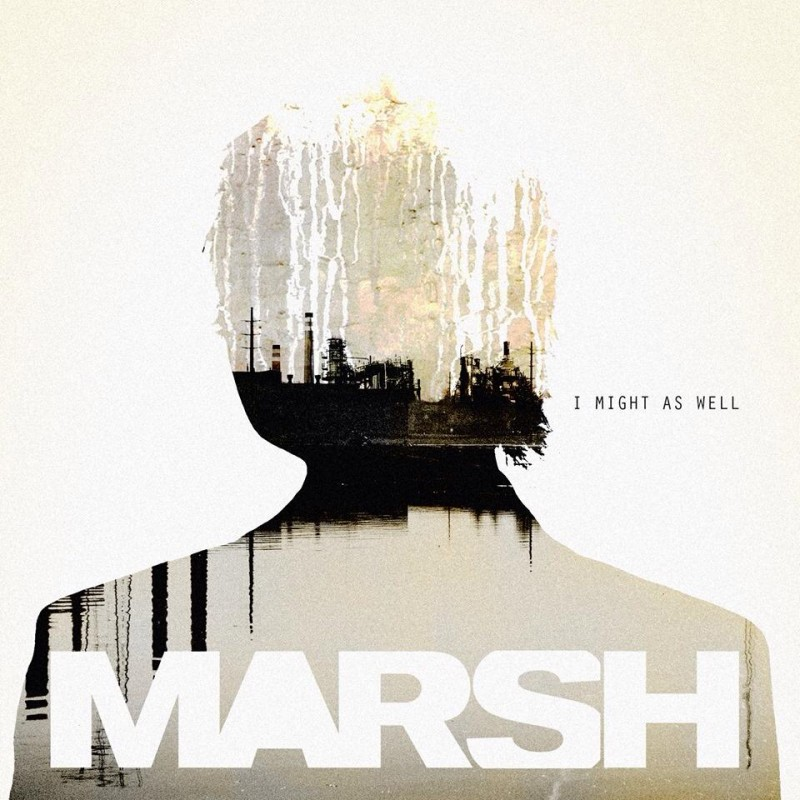 ALBUM: Marsh – I Might As Well