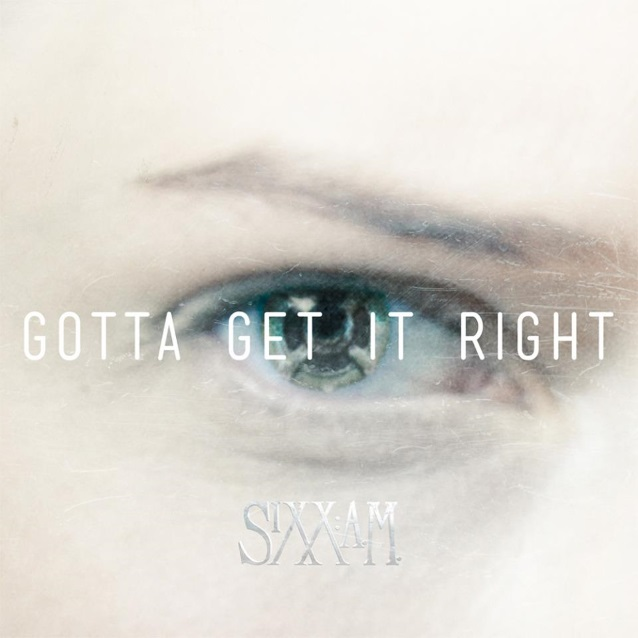 sixxamgottagetsingle